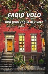 Una gran voglia di vivere, Fabio Volo, trama, recensione