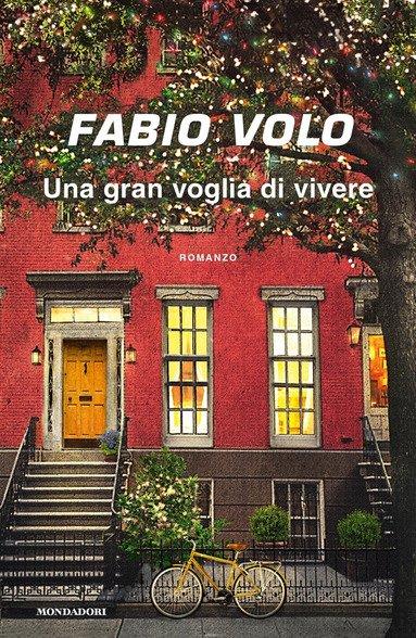 """""""Una gran voglia di vivere"""" di Fabio Volo: riassunto trama e recensione"""