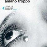 """""""Donne che amano troppo"""" di Robin Norwood: riassunto trama e recensione"""