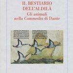 """""""Il bestiario dell'aldilà. Gli animali nella «Commedia» di Dante"""" di Giuseppe Ledda"""