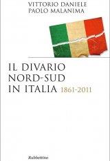 """""""Il paese diviso. Nord e sud nella storia d'Italia"""" di Vittorio Daniele"""