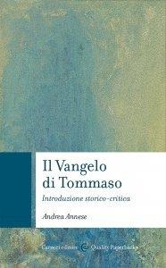 Il Vangelo di Tommaso. Introduzione storico-critica, Andrea Annese