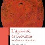 """""""L'Apocrifo di Giovanni. Introduzione storico-critica"""" di Francesco Berno"""