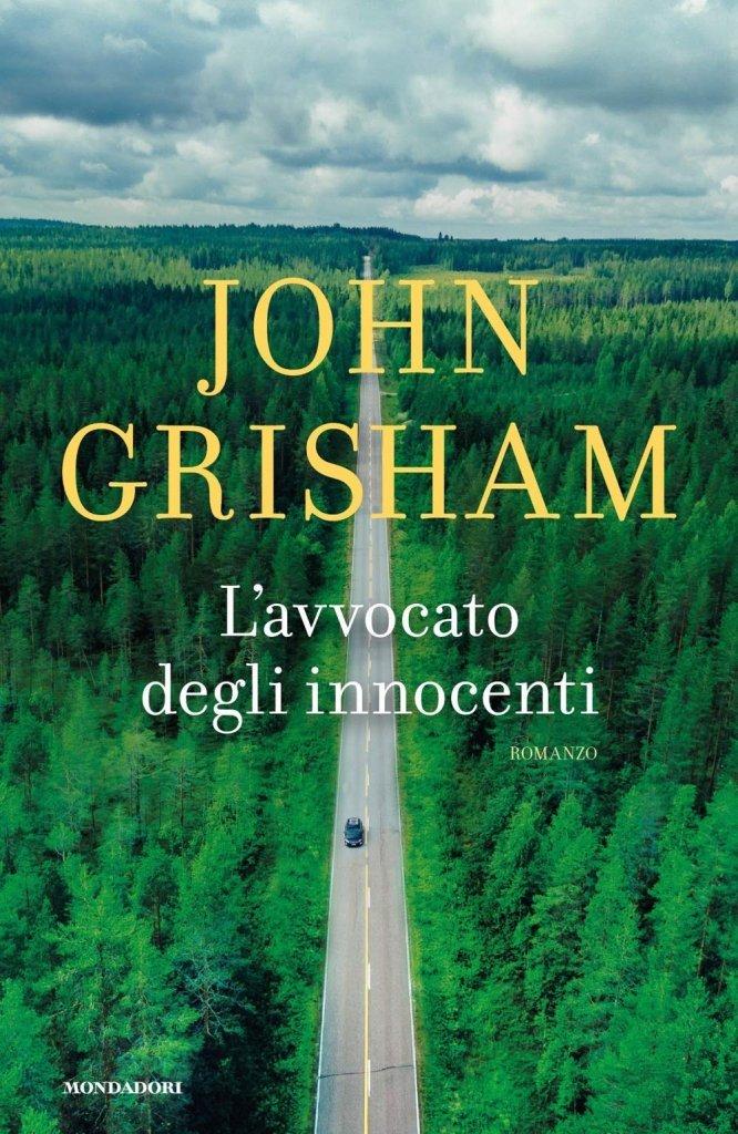 """""""L'avvocato degli innocenti"""" di John Grisham: riassunto trama e recensione"""