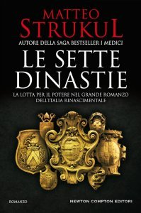 Le sette dinastie, Matteo Strukul, trama, recensione