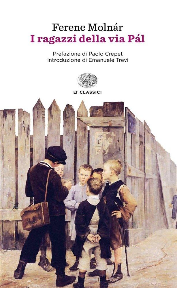 """""""I ragazzi della via Pál"""" di Ferenc Molnár: riassunto trama e recensione"""