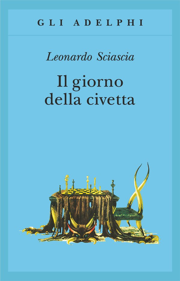 """""""Il giorno della civetta"""" di Leonardo Sciascia: riassunto trama e recensione"""