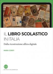 Il libro scolastico in Italia. Dalla ricostruzione all'era digitale, Mara Conti