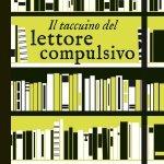 """""""Il taccuino del lettore compulsivo"""" di Carlotta Fiore"""