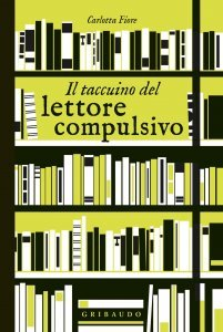 Il taccuino del lettore compulsivo, Carlotta Fiore
