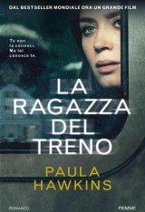 """""""La ragazza del treno"""" di Paula Hawkins: riassunto trama e recensione"""