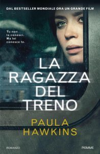 La ragazza del treno, Paula Hawkins, riassunto, trama, recensione