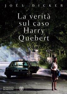 La verità sul caso Harry Quebert, Joël Dicker, riassunto, trama, recensione