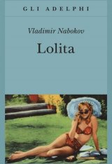 """""""Lolita"""" di Vladimir Nabokov: riassunto trama e recensione"""