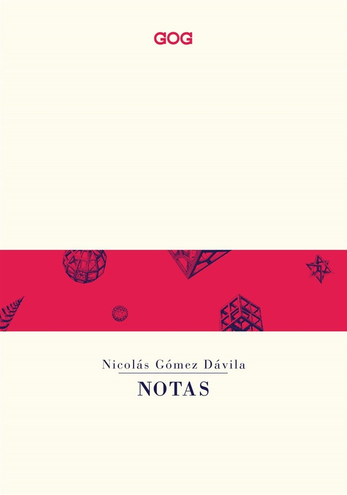 """""""Notas"""" di Nicolás Gómez Dávila"""