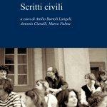 """""""Scritti civili"""" di Armando Petrucci, a cura di Attilio Bartoli Langeli, Antonio Ciaralli, Marco Palma"""