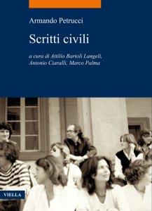 Scritti civili, Armando Petrucci, Attilio Bartoli Langeli, Antonio Ciaralli, Marco Palma