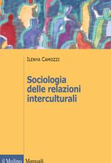 """""""Sociologia delle relazioni interculturali"""" di Ilenya Camozzi"""