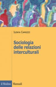 Sociologia delle relazioni interculturali, Ilenya Camozzi