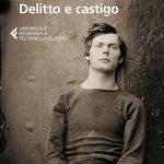 """""""Delitto e castigo"""" di Fëdor Dostoevskij: riassunto trama"""