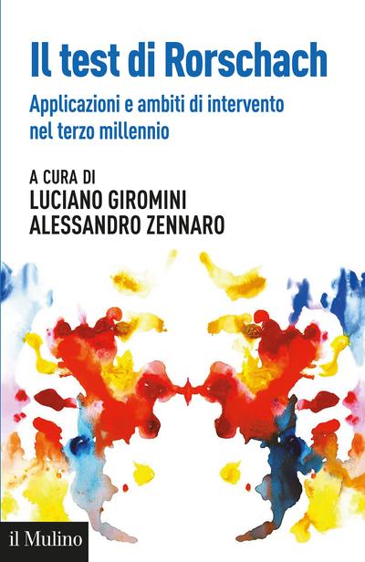 """""""Il test di Rorschach"""" a cura di Luciano Giromini e Alessandro Zennaro"""