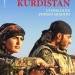 """""""Kurdistan. Utopia di un popolo tradito"""" di Marco Gombacci"""