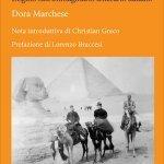 """""""Nella terra di Iside. L'Egitto nell'immaginario letterario italiano"""" di Dora Marchese"""