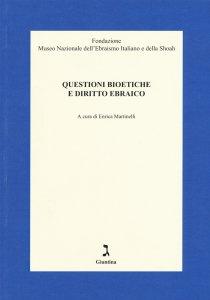 Questioni bioetiche e diritto ebraico, Enrica Martinelli