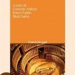 """""""Questioni di vita. Un'introduzione alla bioetica"""" a cura di Corrado Viafora, Enrico Furlan e Silvia Tusino"""