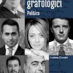 """""""Ritratti grafologici. Politica"""" di Luciana Crucitti"""