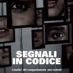 """""""Segnali in codice. L'analisi del comportamento non verbale"""" di Alessandro Balzerani"""