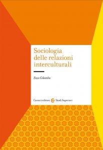 Sociologia delle relazioni interculturali, Enzo Colombo