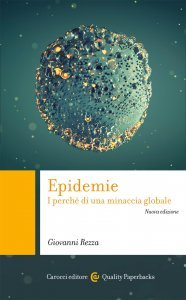 Epidemie. I perché di una minaccia globale, Giovanni Rezza