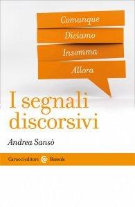I segnali discorsivi, Andrea Sansò