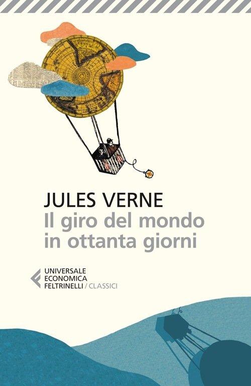 """""""Il giro del mondo in 80 giorni"""" di Jules Verne: riassunto trama"""