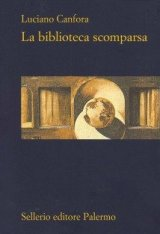 """La biblioteca scomparsa"" di Luciano Canfora"