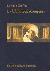 La biblioteca scomparsa, Luciano Canfora