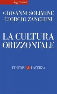 La cultura orizzontale, Giovanni Solimine, Giorgio Zanchini