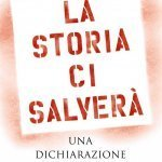 """""""La storia ci salverà. Una dichiarazione d'amore"""" di Carlo Greppi"""
