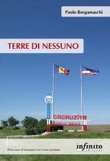 """""""Terre di Nessuno"""" di Paolo Bergamaschi"""