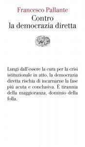 Contro la democrazia diretta, Francesco Pallante