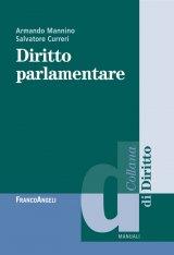 """""""Diritto parlamentare"""" di Salvatore Curreri e Armando Mannino"""