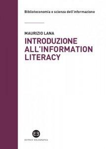 Introduzione all'information literacy, Maurizio Lana
