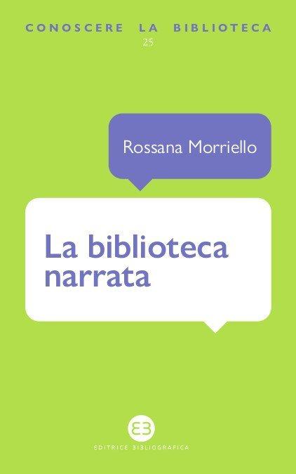 """""""La biblioteca narrata"""" di Rossana Morriello"""