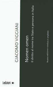 Nomen omen. Il diritto al nome tra Stato e persona in Italia, Giacomo Viggiani