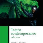 """""""Teatro contemporaneo 1989-2019"""" di Valentina Valentini"""