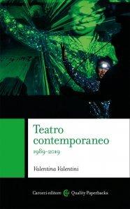 Teatro contemporaneo 1989-2019, Valentina Valentini