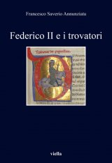 """""""Federico II e i trovatori"""" di Francesco Saverio Annunziata"""