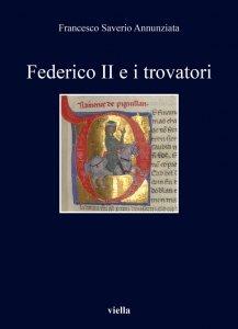 Federico II e i trovatori, Francesco Saverio Annunziata