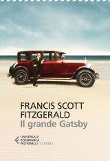 """""""Il grande Gatsby"""" di Francis Scott Fitzgerald: riassunto trama"""